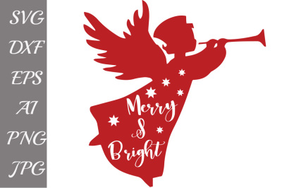 Merry and Bright Svg, CHRISTMAS SVG FILES, Angel Svg,Christmas Quote