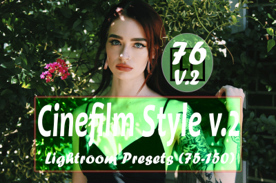 76 Cinefil Style v.2 (75 to 150) Lightroom Presets(-90% for Christmas)