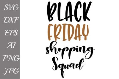Black Friday Squad Svg,SVG BLACK FRIDAY, Shopping svg