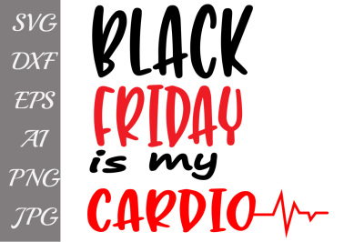 Black Friday Cardio Svg, SVG BLACK FRIDAY, Shopping svg