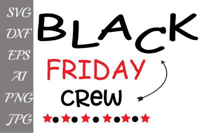 Black Friday Crew Svg,SVG BLACK FRIDAY, Shopping svg,