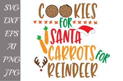 Cookies for Santa SVG, CHRISTMAS SVG,Santa Svg,Reindeer Svg