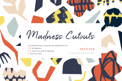 Madness cutouts. Patterns & shapes