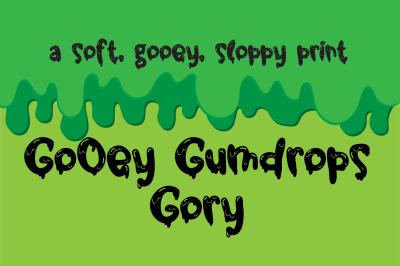 PN Gooey Gumdrops Gory