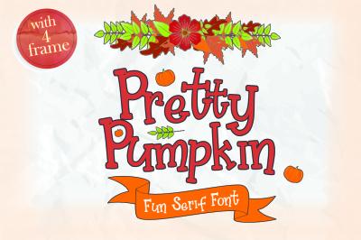 Pretty Pumpkin - Fun serif with Frame