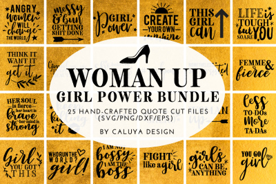 Woman Up Girl Power SVG Phrases Cut File Bundle