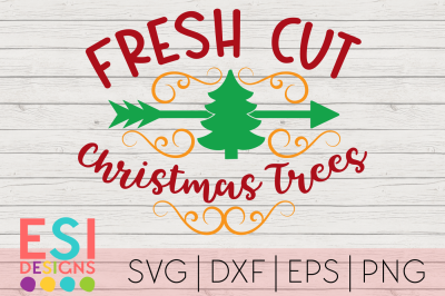 Christmas SVG | Fresh Cut Christmas Trees | Wood Sign SVG