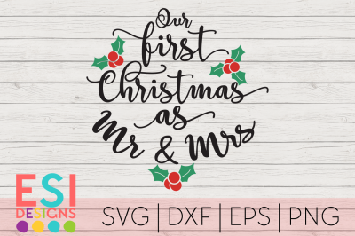 Christmas SVG | Our First Christmas as Mr and Mrs