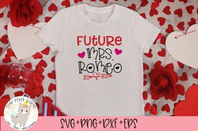 Future Mrs Romeo SVG Cut File