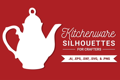 Kitchenware Silhouettes for Crafters