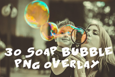 30 soap bubble Photo Overlays in PNG, Photography