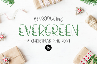 EVERGREEN Christmas Pine Font