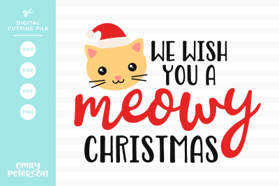 We Wish You A Meowy Christmas SVG DXF
