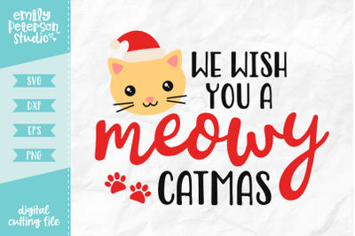 We Wish You A Meowy Catmas SVG DXF