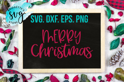 Christmas SVG DXF EPS PNG File