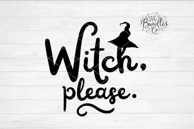 Witch Please SVG-DXF-PNG
