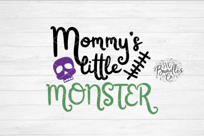 Mommy's Little Monster SVG-DXF-PNG