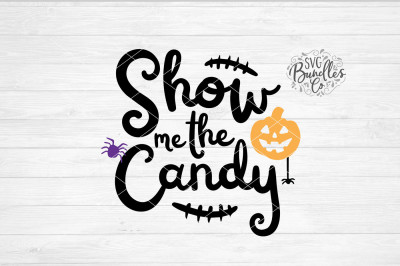 Show Me The Candy SVG-DXF-PNG