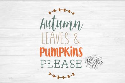 Autumn Leaves & Pumpkins Please SVG-DXF-PNG