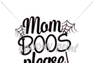 mom boos please