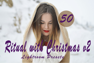 50 Ritual with Christmasv.2 Lr Presets(80% Discount for Christmas)