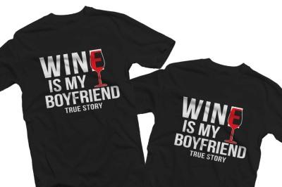 Wine is my boyfriend/girlfriend