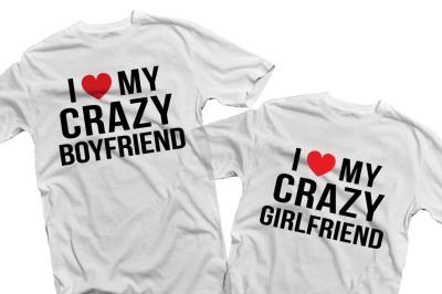 I love my crazy girlfriend/boyfriend