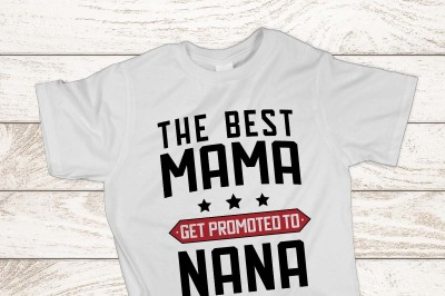 The best mama get promoted to nana