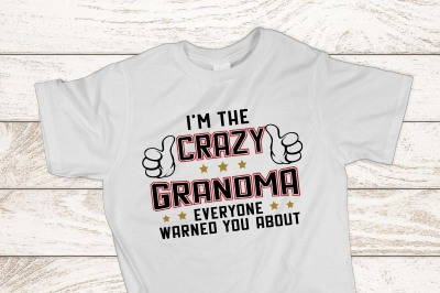 I'm the crazy Grandma everyone warned you about