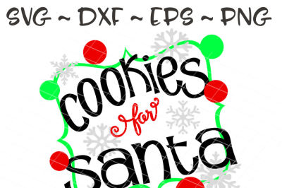 Cookies and Milk for Santa SVG, PNG, EPS, DXF