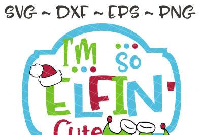 So Elfin Cute svg, dxf, eps, png
