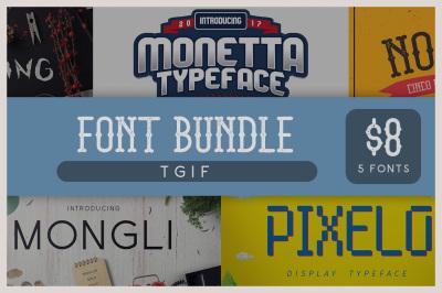 TGIF Font Bundles - 5 Fonts