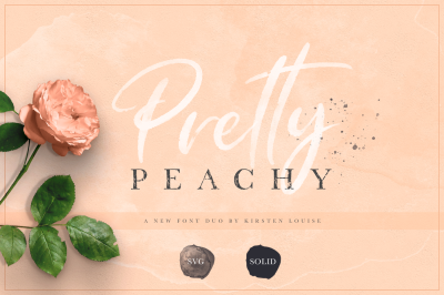 Pretty Peachy - SVG Font Duo