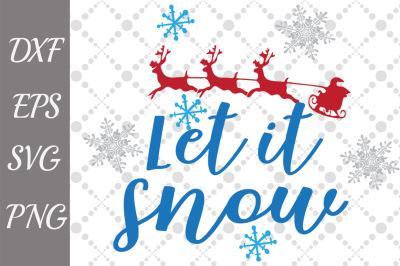 Let It Snow SVG, CHRISTMAS SVG, Winter Svg,Snowflake Svg
