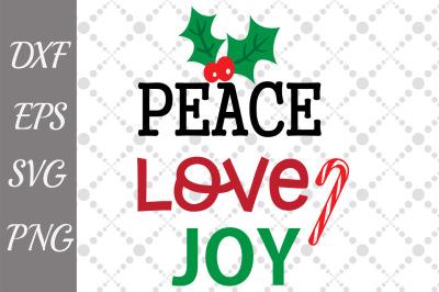 Peace Love Joy Svg, CHRISTMAS SVG, Christmas cut file
