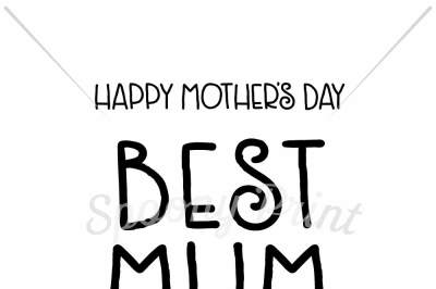 Download Happy Mother S Day Best Mum Free Is Svg Vector Or Bitmap