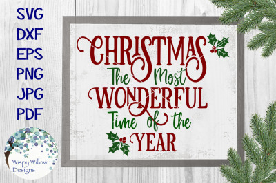 Christmas The Most Wonderful Time Of The Year SVG