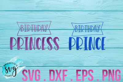 Birthday Prince and Princess Bundle SVG, DXF, PNG, EPS File Cricut Sil