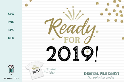 Ready for 2019 - New years SVG file