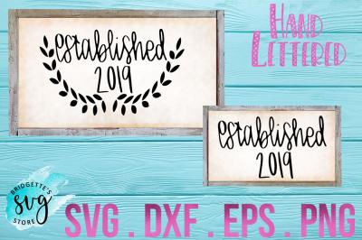 Established 2019 SVG, DXF, PNG, EPS File Cricut Silhouette