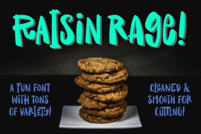 Raisin Rage: a fun & casual font!