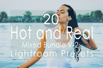 Hot and Real Mixed v-2 Lightroom Presets