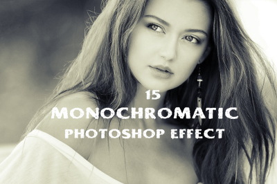 15 monochromatic effect photoshop action