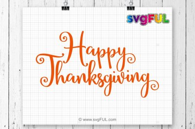 Happy Thanksgiving Svg, Thanksgiving Svg, Fall Cutting Files