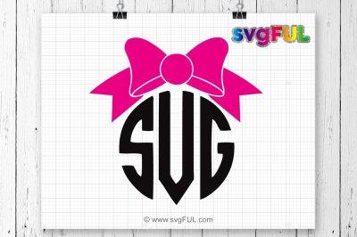 SVG, Bow Monogram Svg, Bow Svg, Monogram Frame Svg, Silhouette Cut