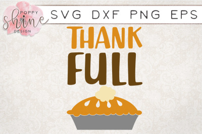 Thank Full Pie SVG PNG EPS DXF Cutting Files