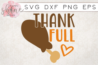 Thank Full Turkey Leg SVG PNG EPS DXF Cutting Files