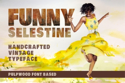 Funny Selestine - handcrafted pulpwood font based typeface