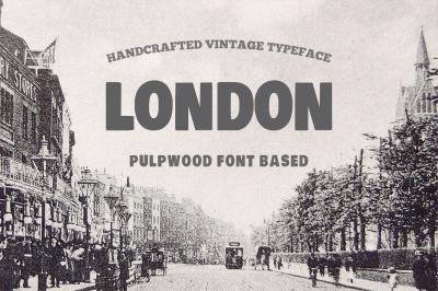 London Covered Pulpwood Font