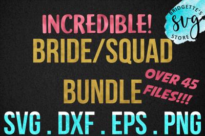 Bride Squad Bundle SVG, DXF, PNG, EPS File Cricut Silhouette
